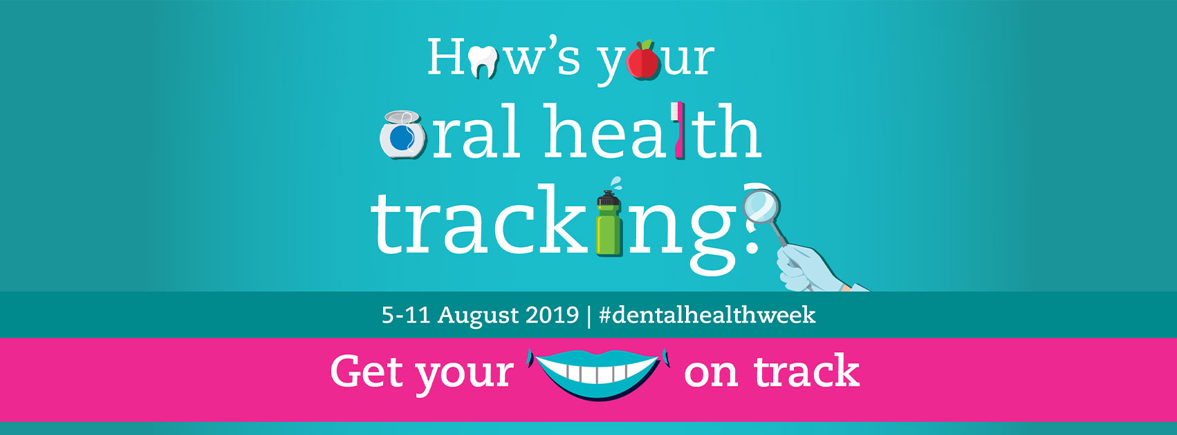 Family Oral Health Tips – Dental Health Week 2019